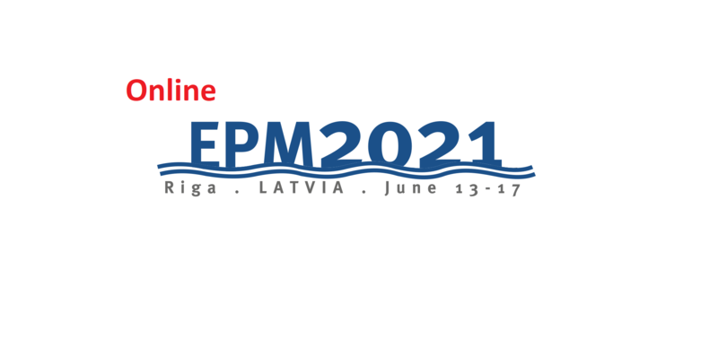 EPM2021 will take place Online. Abstract deadline is 15th of March